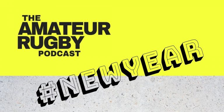 New Year show - Amateur Rugby Podcast